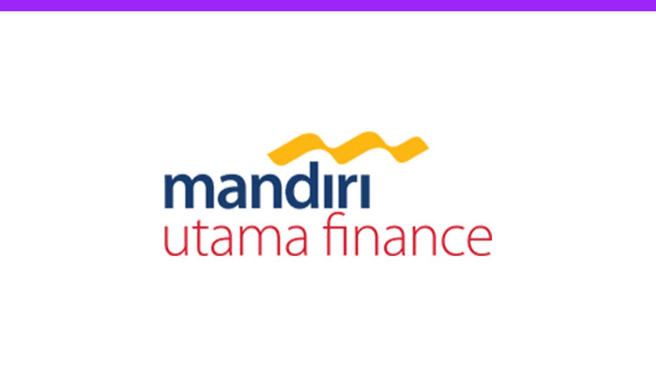Lowongan Kerja Terbaru PT Mandiri Utama Finance