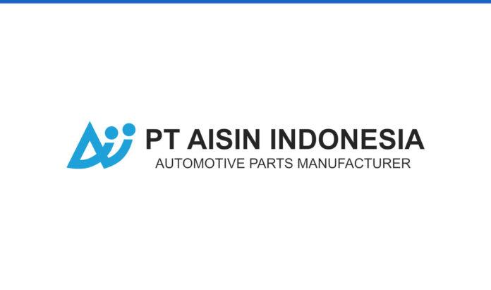 Lowongan Kerja PT Aisin Indonesia Automotive Juli 2021