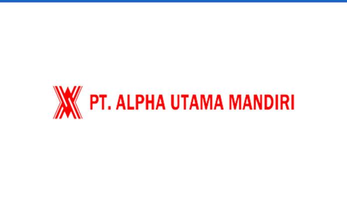 Lowongan Kerja PT Alpha Utama Mandiri